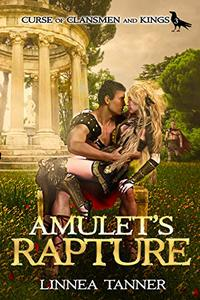Amulet's Rapture (Curse of Clansmen and Kings Book 3) - Published on Oct, 2019