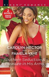 Southern Seduction & Pleasure in His Arms (Once Upon a Tiara Book 7)