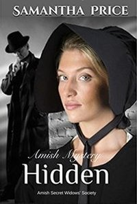 Hidden: Amish Mystery (Amish Secret Widows' Society Book 2)