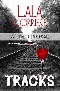 TRACKS (A Cassidy Clark Novel Book 2)