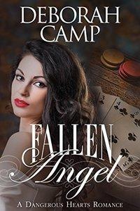 Fallen Angel (A Dangerous Hearts Romance)