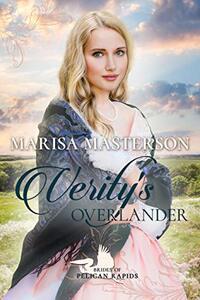 Verity's Overlander (Brides of Pelican Rapids Book 15)