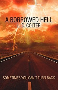 A Borrowed Hell