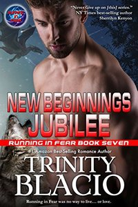 New Beginnings Jubilee: Book Seven of the Running in Fear Series