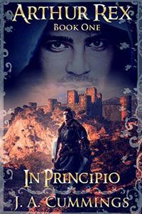 Arthur Rex: In Principio
