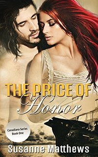 The Price of Honor (Canadiana Series Book 1)