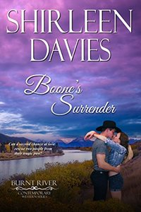 Boone's Surrender (Burnt River Contemporary Western Romance Book 11) - Published on Dec, 2017