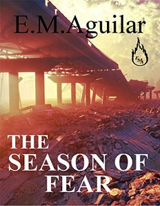 The Season of Fear: The Calling Chronicles Book 2