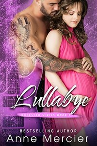 Lullabye (Rockstar Book 7)