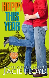 Happy This Year: a Christmas Novella (A Good Riders Romance)