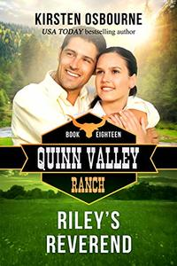 Riley's Reverend (Quinn Valley Ranch Book 18) - Published on Jun, 2019