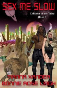 Sex Me Slow - Children of the Triad book 4