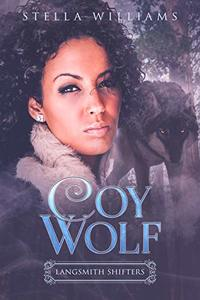 Coy Wolf (Langsmith Shifters Book 1)