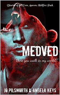 Medved (Diaries of the Cwn Annwn: Hellfire Pack)