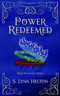 Power Redeemed (Wild Heritance Book 3) - Published on Oct, 2020