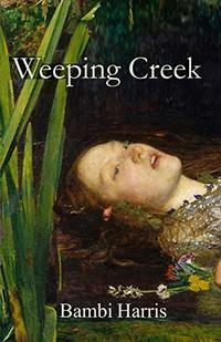 Weeping Creek (The Ominous Trilogy Book 2)