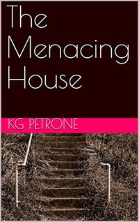 The Menacing House