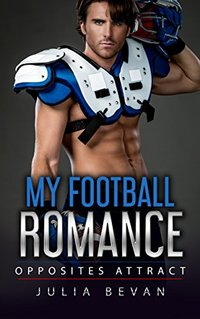 My Football Romance: Opposites Attract