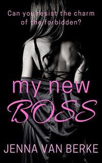 My New Boss: A Hot Hotel Novella