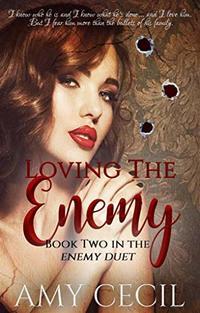 Loving the Enemy (Enemy Duet Book 2)