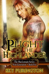 Plight of the Highlander (The MacLomain Series: Next Generation Book 5)