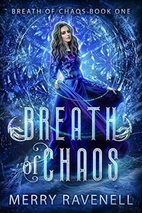 Breath of Chaos: A Reverse Harem Sci-Fantasy Romance