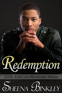 Redemption (Love, Life, & Happiness Book 6) - Published on Apr, 2015