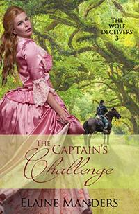 The Captain's Challenge (The Wolf Deceivers Book 3) - Published on Aug, 2018
