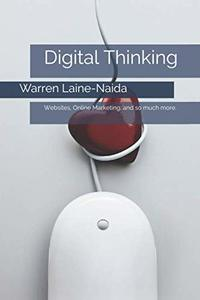 Digital Thinking: Websites, Online Marketing, and so much more.