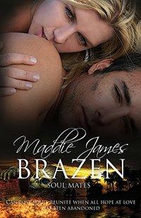 Brazen (Soul Mates Book 2)
