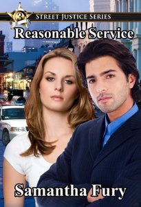 Reasonable Service (Street Justice Book 3) - Published on May, 2013