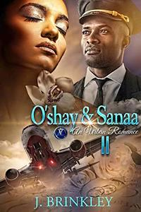 O'shay & Sanaa 2: Suspense Thriller - Published on Oct, 2019