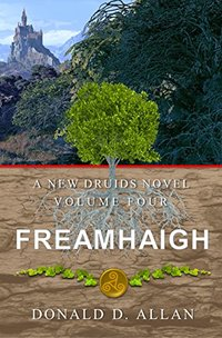 Freamhaigh (A New Druids Series Book 4)