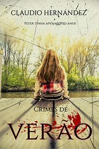 Crimes de verão (Portuguese Edition)