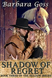 Shadow of Regret: Book 3 ~ Shadow Series (The Shadow Series)