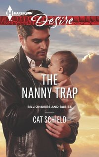The Nanny Trap (Billionaires And Babies Book 37)