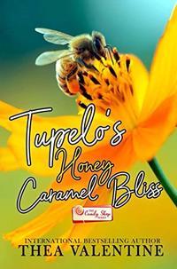 Tupelo's Honey Caramel Bliss (The Candy Shop Series Book 26)