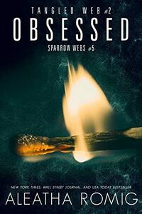 Obsessed (Tangled Web Book 2) - Published on Jul, 2019