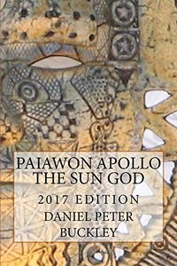 Paiawon Apollo the Sun God: 2017 EDITION