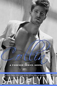 Collin (A Forever Trilogy Novel, #5) - Published on Aug, 2014