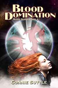 Blood Domination: Blood Destiny, Book 4 - Published on Oct, 2011