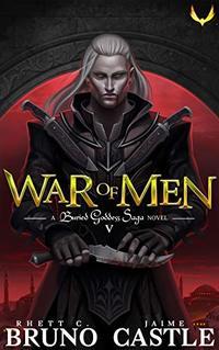 War of Men: (Buried Goddess Saga Book 5) - Published on Sep, 2019