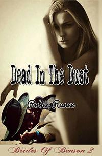 Dead In The Dust (Brides Of Benson Book 2)