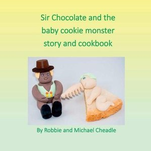 Sir Chocolate and the Baby Cookie Monster - Published on Nov, -0001