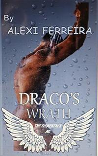 DRACO'S WRATH: Elemental's MC (book 11) - Published on Jun, 2019