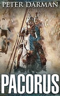 Pacorus (Parthian Chronicles Book 14) - Published on Jul, 2020