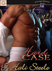 Hard Case (Sovereign Warriors Book 1)