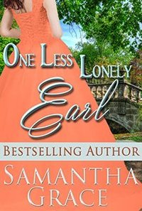 One Less Lonely Earl (A Duke of Danby Novella: Halliday Sisters Book 2)