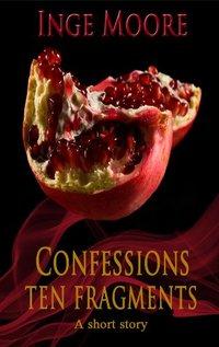 Confessions - Ten Fragments