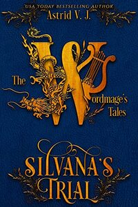 Silvana's Trial (The Wordmage's Tales)